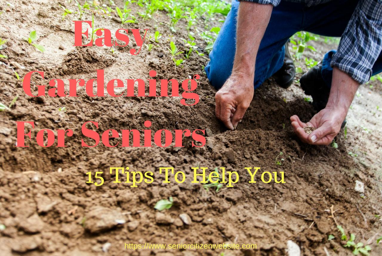 15 gardening tips for seniors