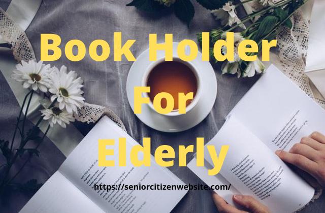 Book Holder For Elderly