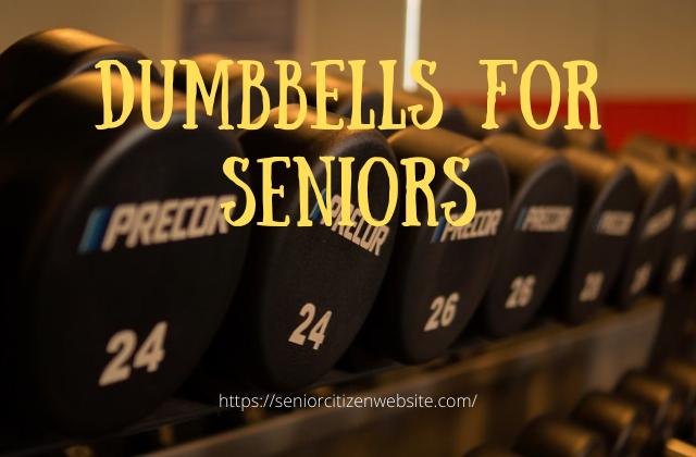 dumbbells weights for seniors